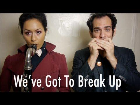 「分手之歌」- We've Got To Break Up