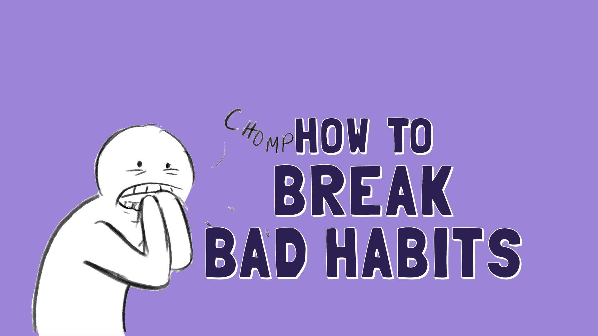 「如何戒掉壞習慣?」- How to Break Bad Habits