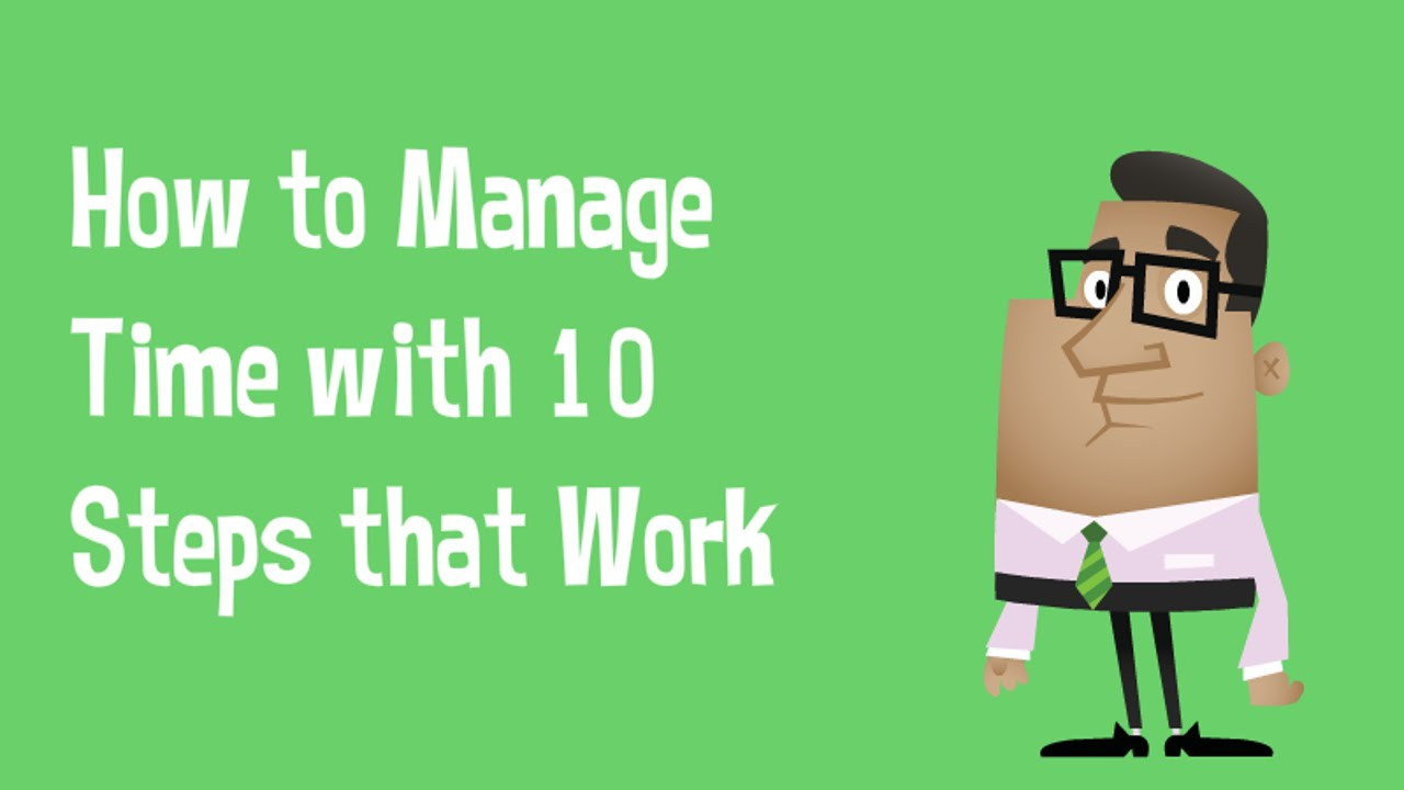 「成功管理時間十妙招」- How to Manage Time with 10 Tips That Work