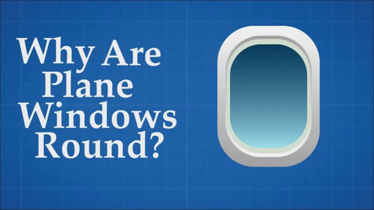 飛機的窗戶,為什麼一定要是圓的?