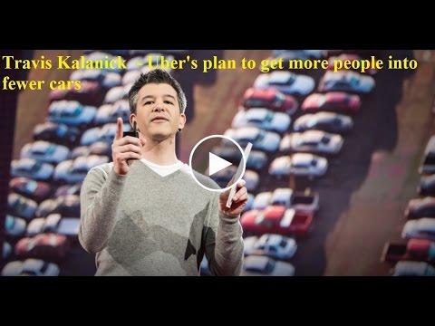 Travis Kalanick:Uber 願景