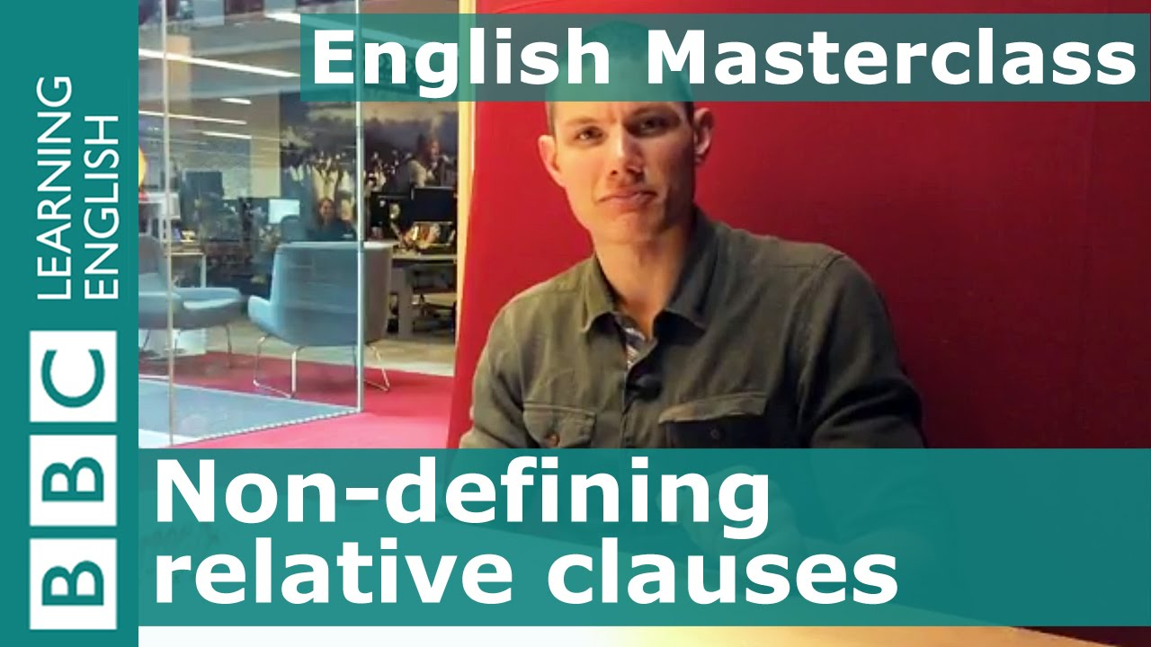 「文法好簡單:非限定關係子句」- 5 Things about Non-Defining Relative Clauses