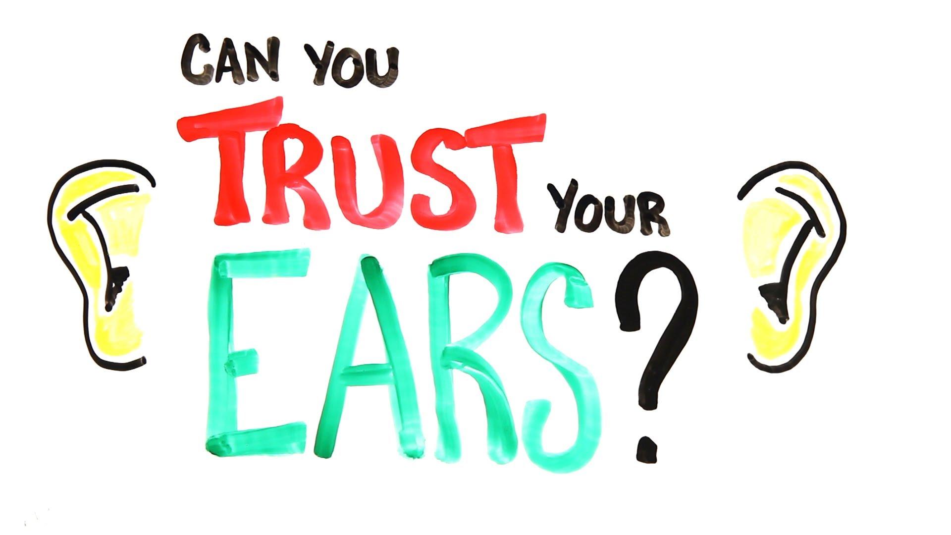 聽力大考驗:你可以相信自己的耳朵嗎?