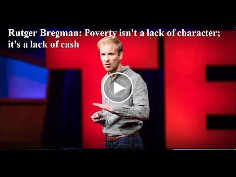 「Rutger Bregman:窮不是種品格缺陷;窮是因為沒有金錢」- Poverty Isn't a Lack of Character; It's a Lack of Cash