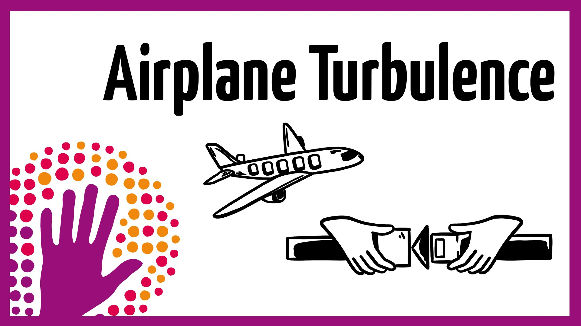 「【航空小知識】當飛機遇上亂流」- Airplane Turbulence—Explained in a Simple Way