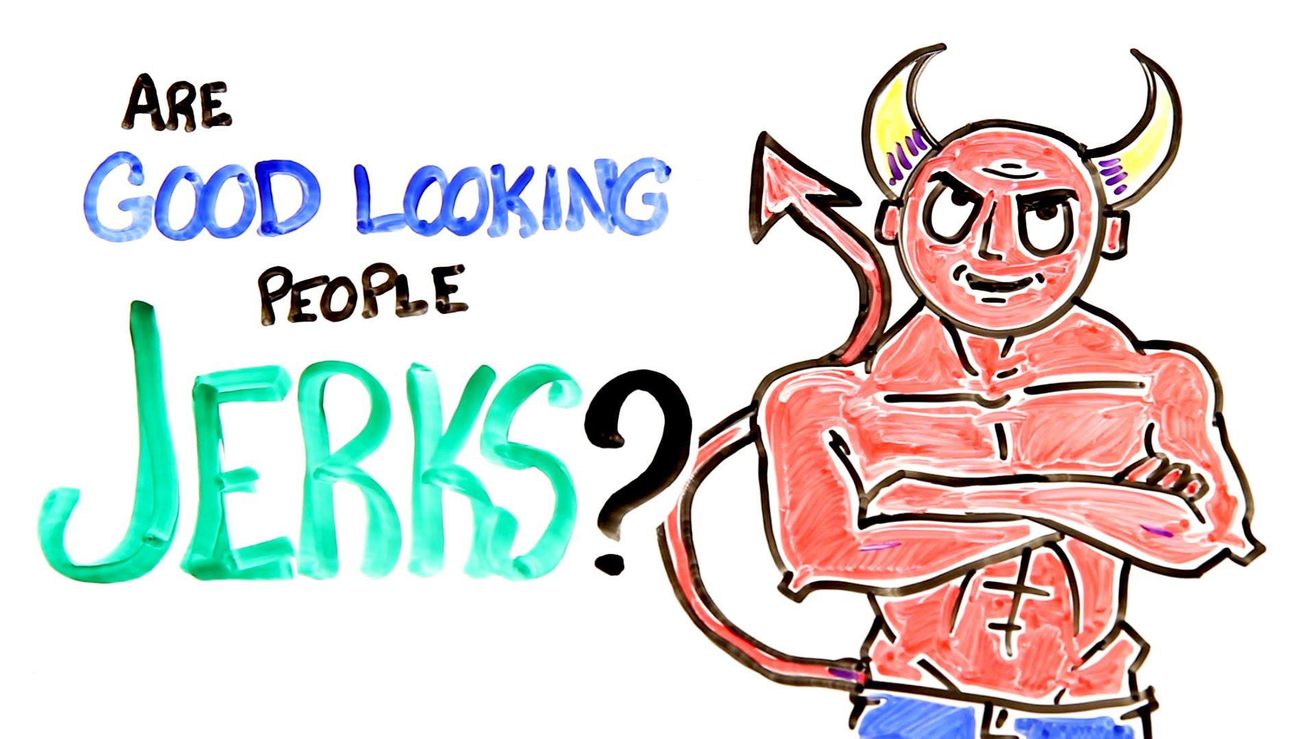 「為什麼很多帥哥跟正妹都很渣?」- Are Good-Looking People Jerks?