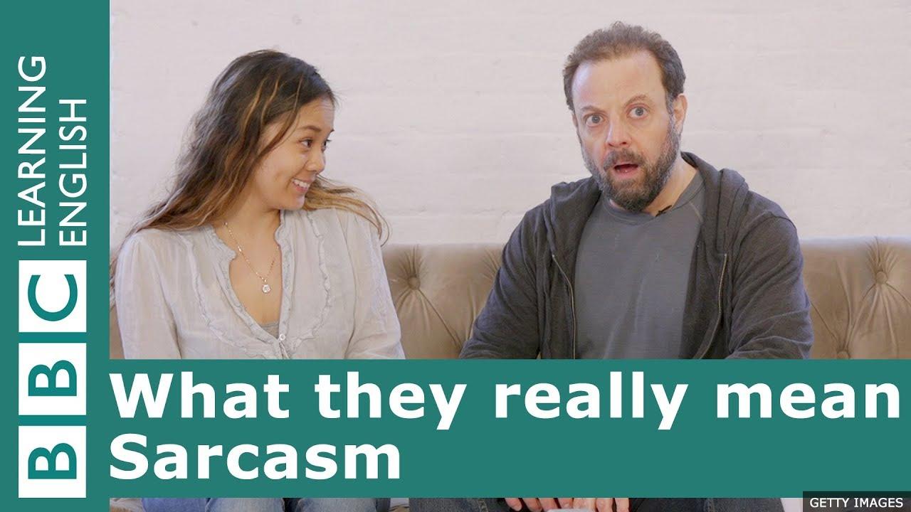 「原來你是這意思?!諷刺篇」- What They Really Mean: Sarcasm