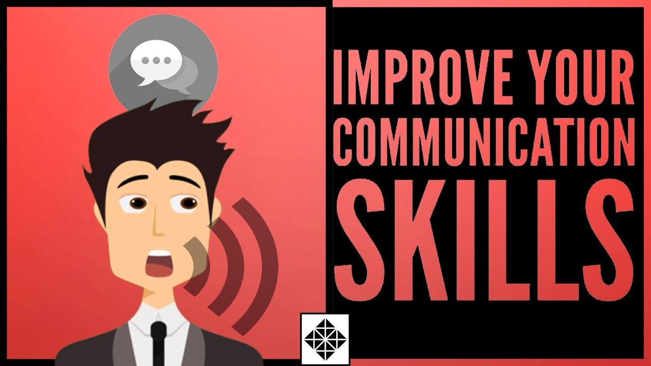 「如何改善你的溝通技巧?」- How to Improve Your Communication Skills