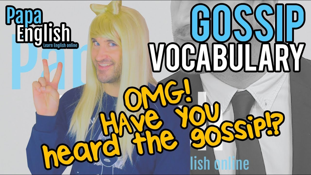 「跟著 Becky 一起用英文講八卦!」- Gossip Vocabulary in English: Blabbing with Becky