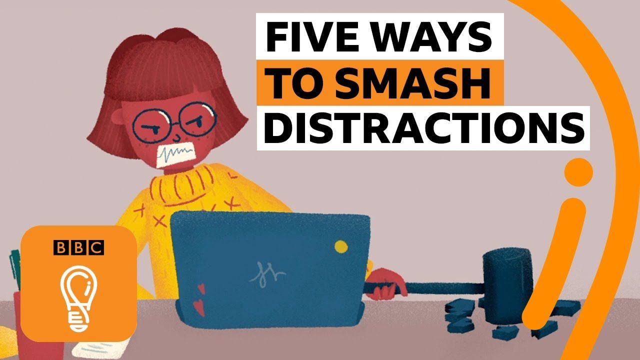 「五種不分心的方法」- Five Ways to Stop Getting Distracted | BBC Ideas